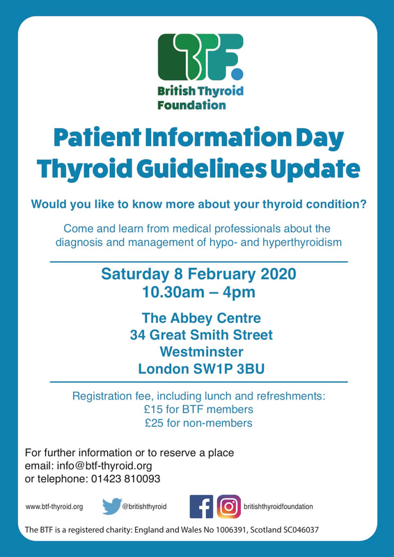 British Thyroid Foundation Patient Information Day Thyroid Guidelines Update 8 February 2020 London