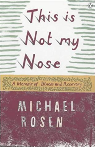 MIchael Rosen This is Not my Nose book with link to purchase on Amazon